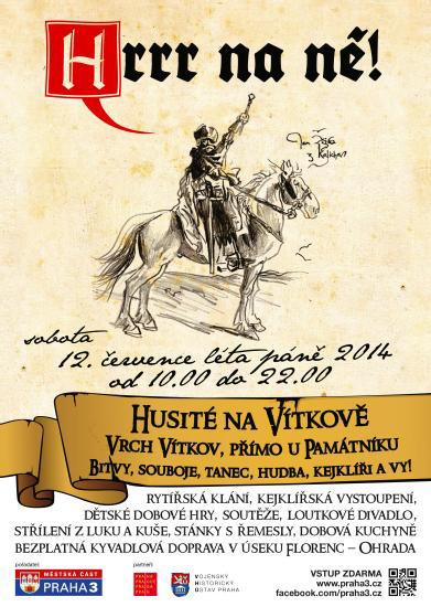 Ostraha Hrrr na ně … Husité na Vítkově 2014
